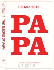 The making of papa