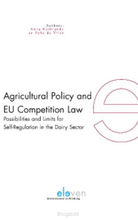 Agricultural policy and EU competition law