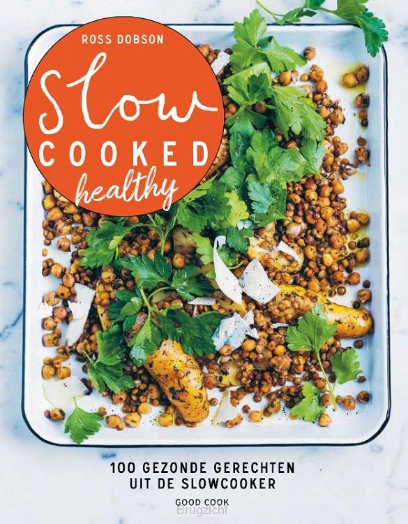 Slow cooked healthy