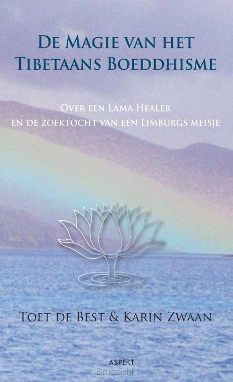 De magie van het Tibetaans Boeddhisme