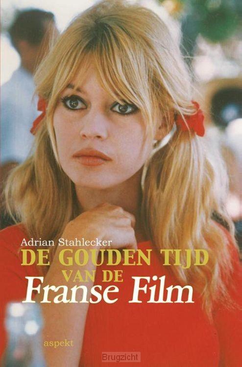 De gouden tijd van de Franse Film