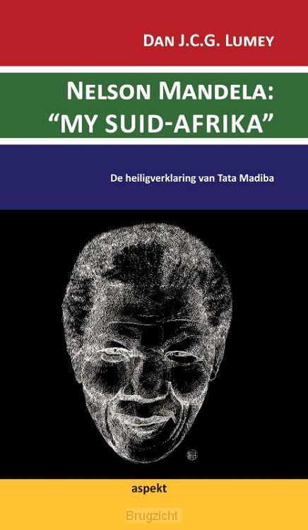 Nelson Mandela: my suid-Afrika
