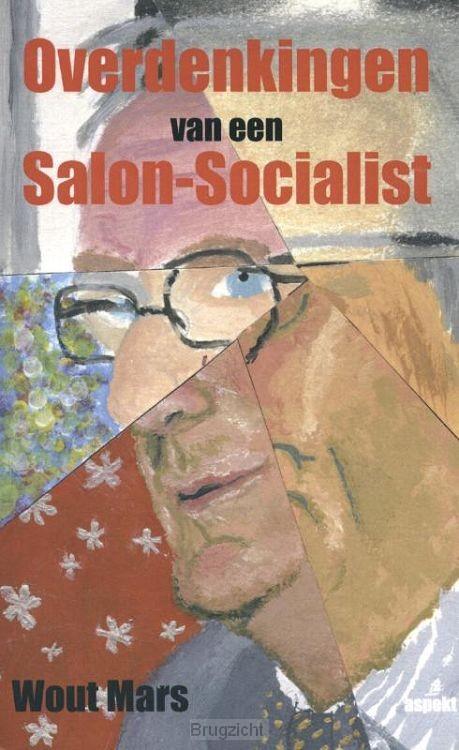 Overdenkingen van een salon-socialist