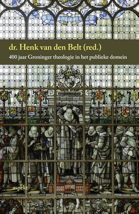 400 jaar Groninger theologie in het publieke domein
