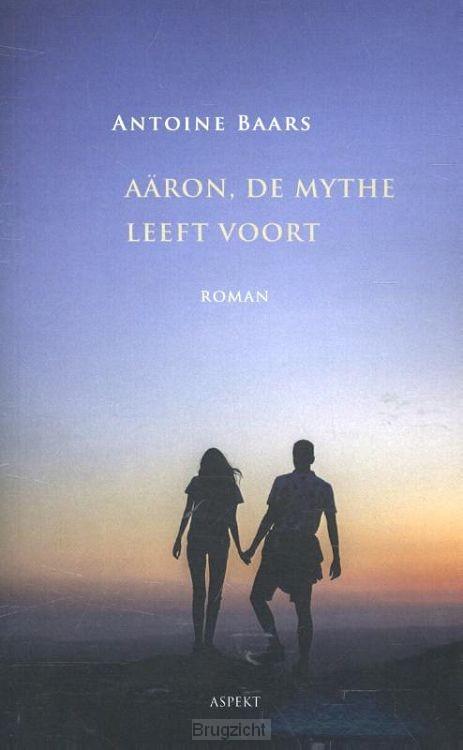Aäron, de mythe leeft voort