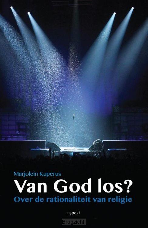 Van God los?