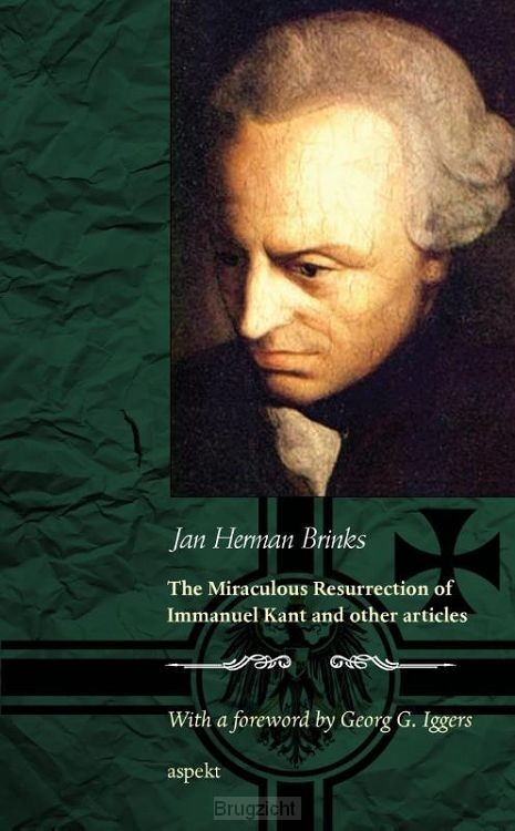 The miraculous resurrection of Immanuel Kant and other articles