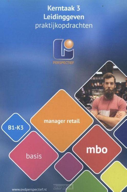 B1-K3 mbo basis / Manager retail / Praktijkopdrachten