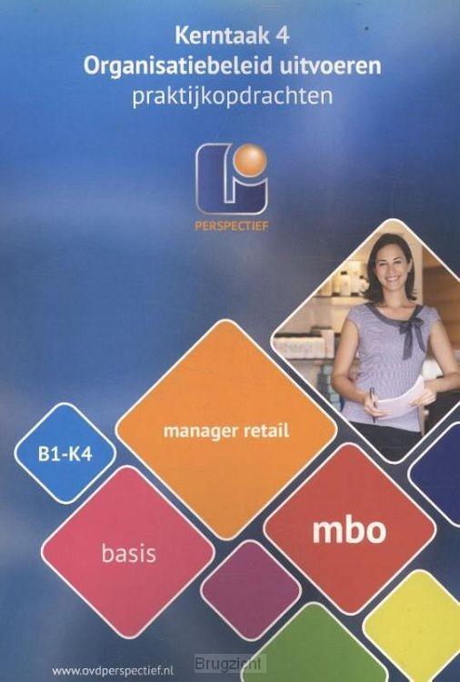 B1-K4 MBO basis / Manager retail / Praktijkopdrachten