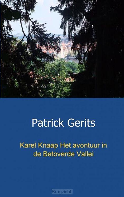 Karel Knaap / Het avontuur in de Betoverde Vallei