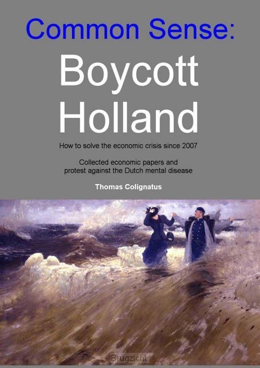 Common sense: Boycott Holland