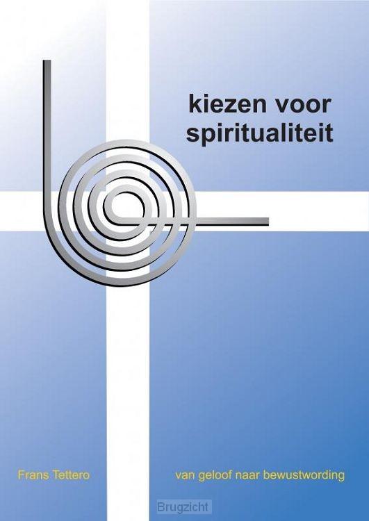 Kiezen voor spiritualiteit