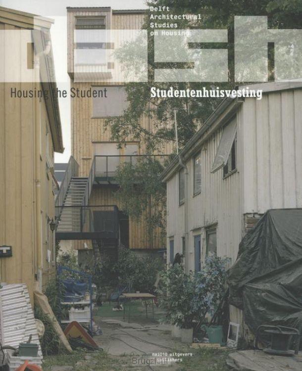 Studentenhuisvesting; Housing the student