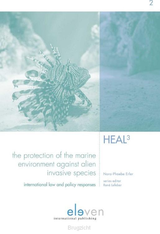 The Protection of the Marine Environment against Alien Invasive Species