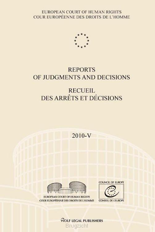Reports of judgments and decisions / recueil des arrets et decisions / 2010-V
