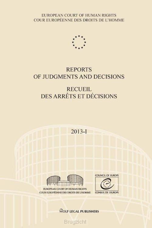 Reports of judgments and decisions - Recueil des arrets et decisions 2013-I