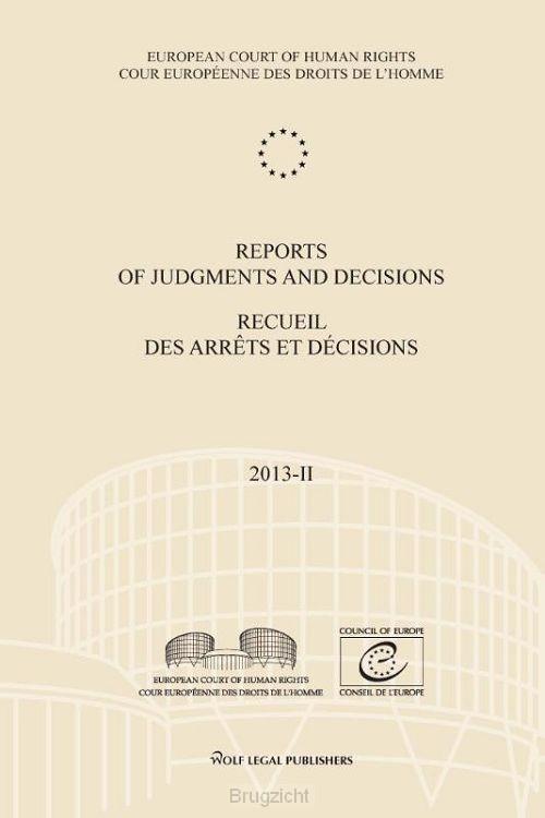 Reports of judgments and decisions - recueil des arrets et decisions / 2013-II