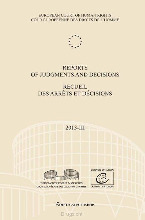 Reports of judgments and decisions/recueil des arrêts et décisions / 2013-IV