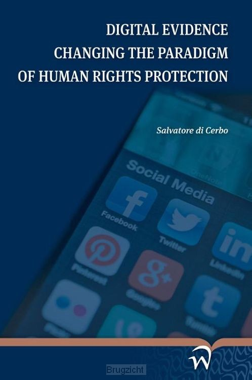 Digital evidence changing the paradigm of human rights protection