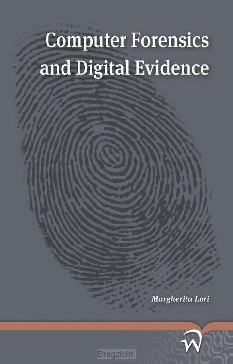 Computer forensics and digital evidence
