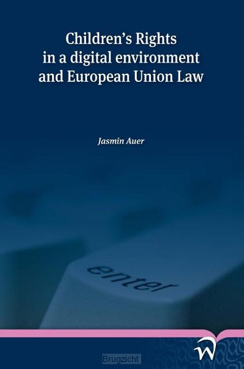Children's Rights in a Digital Environment and European Union Law