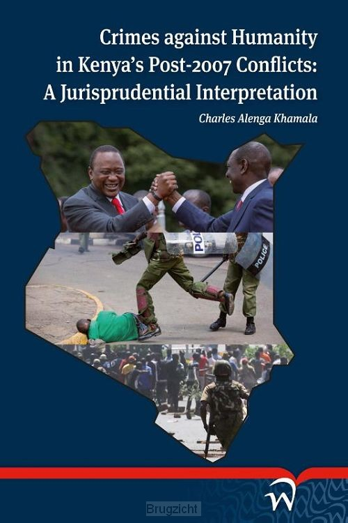Crimes against Humanity in Kenya' Post-2007 Conflicts