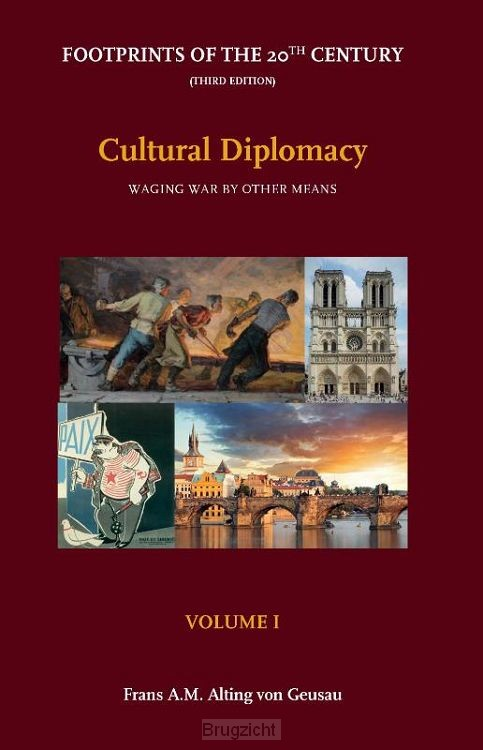 Footprints of the 20th Century / Volume I - Cultural Diplomacy