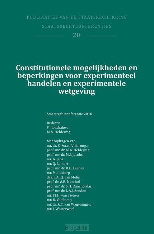 Constitutionele mogelijkheden en beperkingen voor experimenteel handelen en experimentele wetgeving