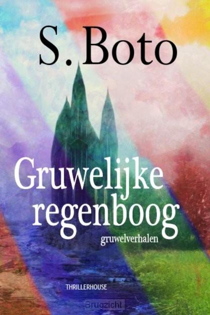 Gruwelijke regenboog