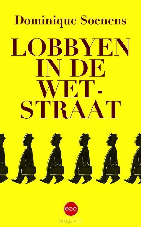 Lobbyen in de Wetstraat