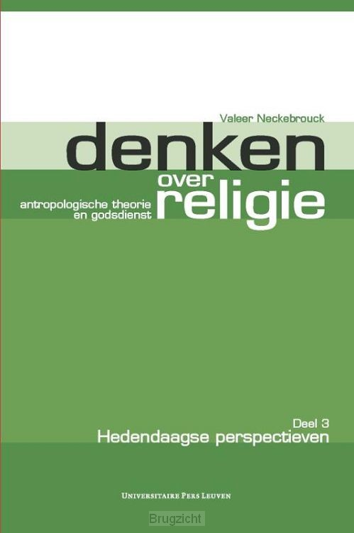 Denken over religie / 3 Hedendaagse perspectieven