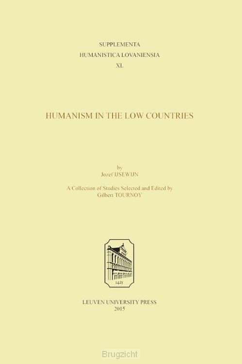 Jozef IJsewijn. Humanism in the Low Countries