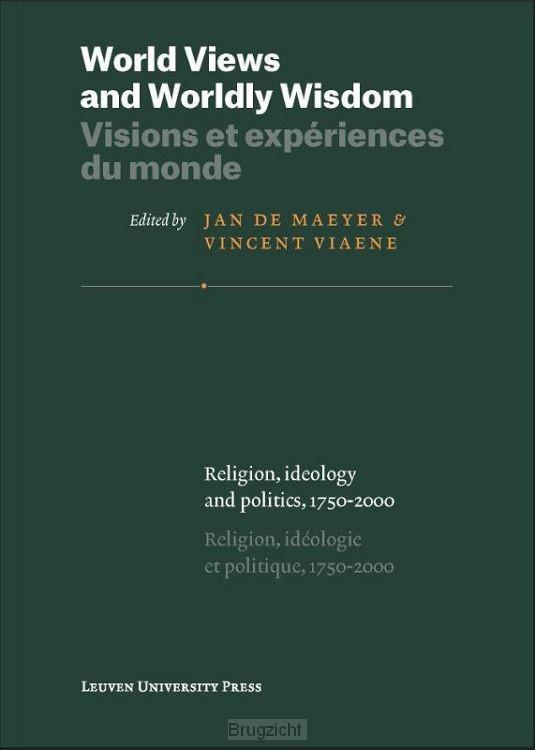 World views and worldly wisdom; Visions et expériences du monde