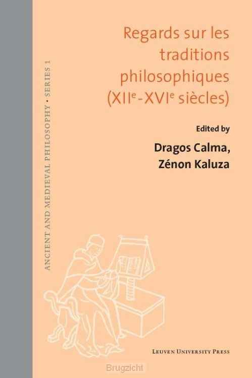 Regards sur les traditions philosophiques (XIIe-XVIe siècles)