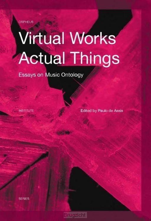 Virtual Works - Actual Things