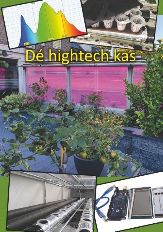 De hightech kas