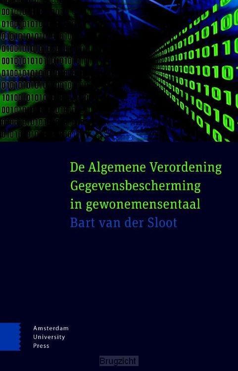 De Algemene Verordening Gegevensbescherming in gewone mensentaal