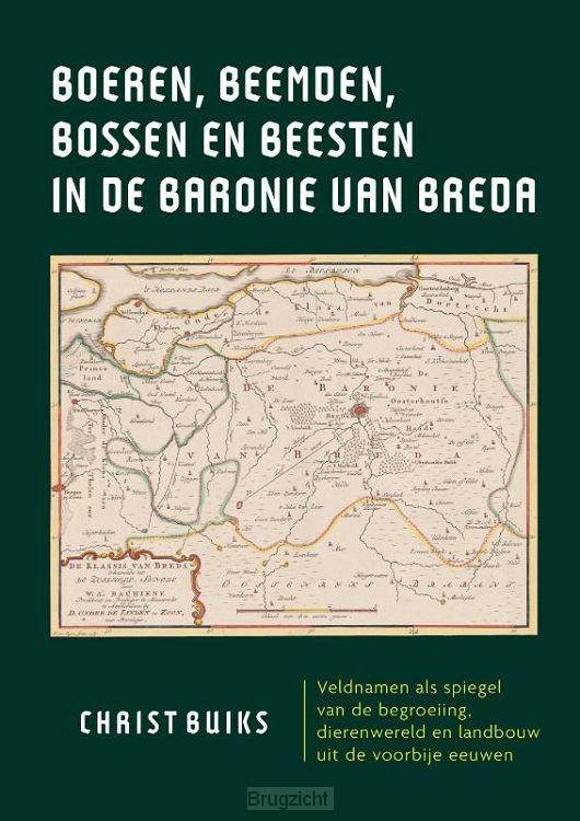Boeren, beemden, bossen en beesten in de Baronie van Breda