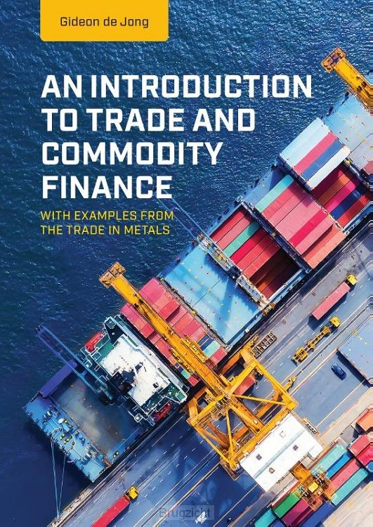 An Introduction to Trade and Commodity Finance