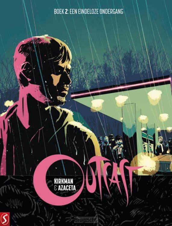 Outcast / 2 Een eindeloze ondergang