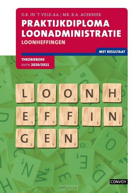 Loonheffingen 2020-2021 / Praktijkdiploma Loonadministratie / Theorieboek