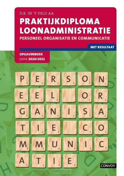 Personeel, organisatie en communicatie 2020-2021 / Praktijkdiploma loonadministratie / Opgavenboek