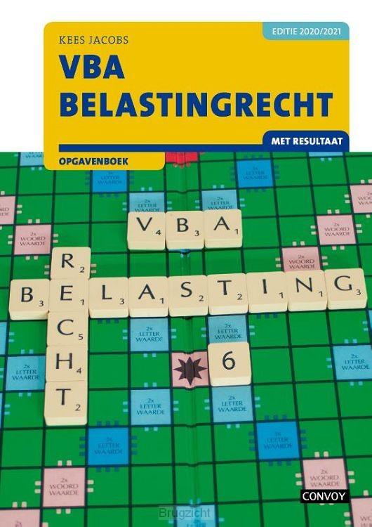 2020-2021 / VBA Belastingrecht met resultaat / Opgavenboek