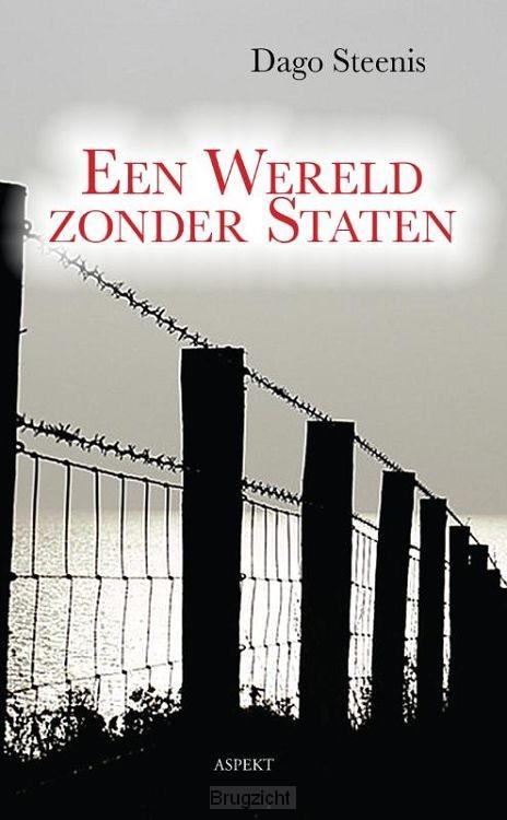 Een wereld zonder staten