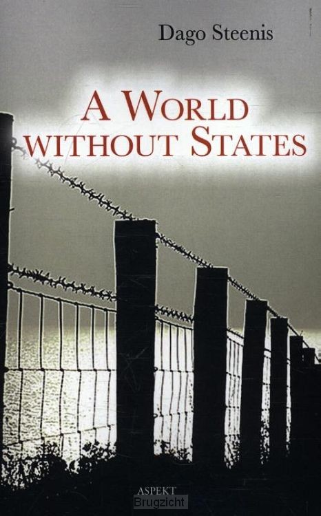 A world without states