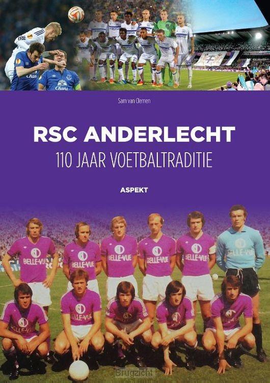 RSC Anderlecht: 110 jaar voetbaltraditie