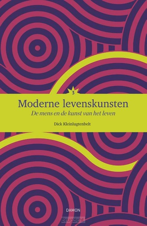 Moderne levenskunsten / 3 de mens en de kunst van het leven