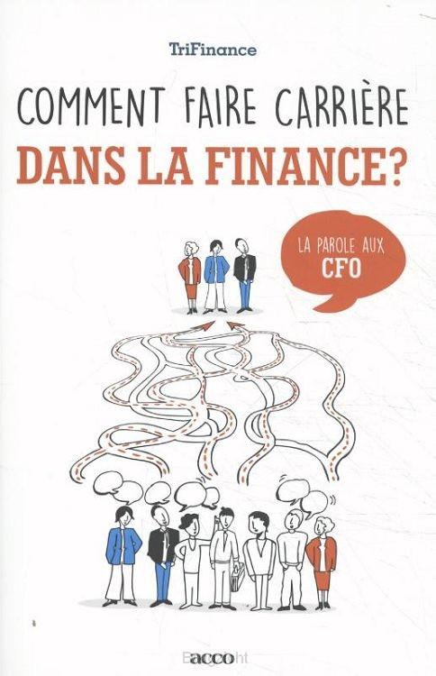 Comment faire carrière dans la finance