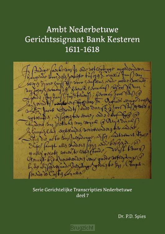 Ambt Nederbetuwe Gerichtssignaat Kesteren 1611-1618