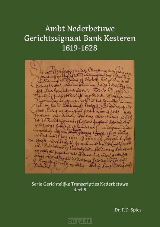 Ambt Nederbetuwe Gerichtssignaat Kesteren 1619-1628